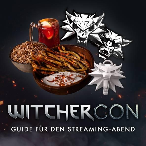 WitcherCon — Guide für den Streaming-Abend