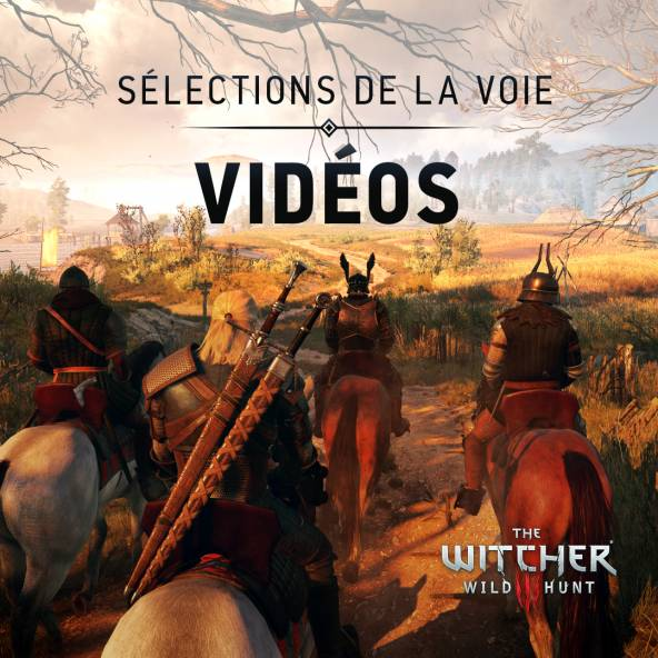 Sélections de la Voie : Vidéos