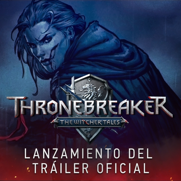 Thronebreaker: The Witcher Tales | Lazamiento del tráiler oficial