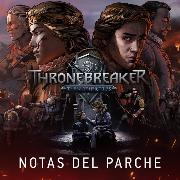 Notas del parche de Thronebreaker: The Witcher Tales