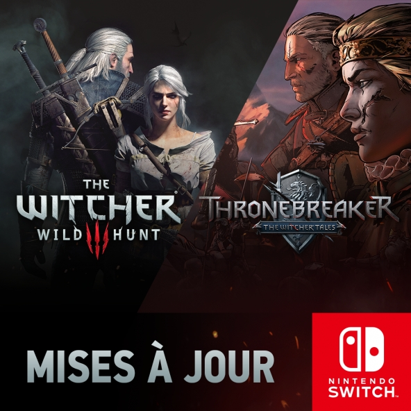 The Witcher 3 and Thronebreaker updates on Switch.